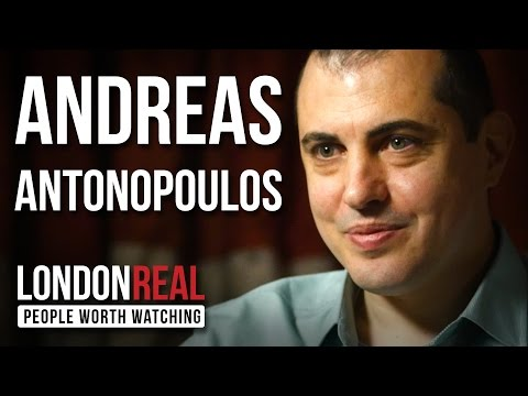 Andreas Antonopoulos – The Death of Money – PART 1/2 | London Real