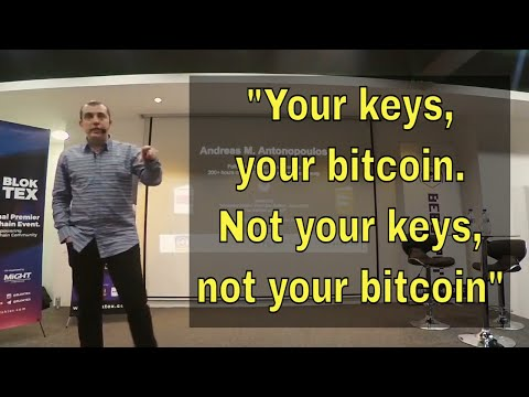 """Andreas Antonopoulos: """"Not your keys, not your Bitcoin"""""""